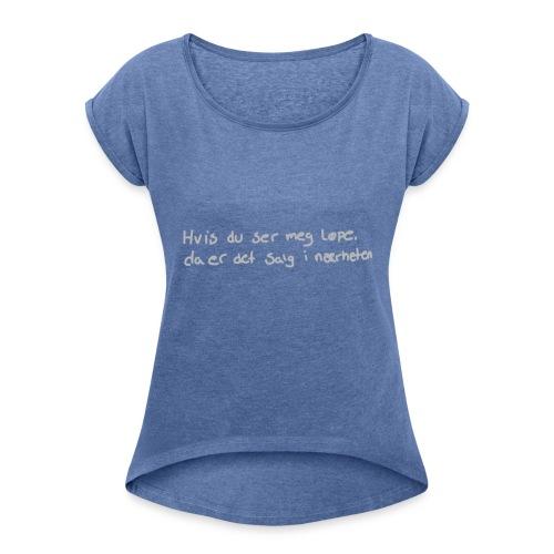 Salg løpe - T-skjorte med rulleermer for kvinner