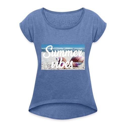 Summervibes - Frauen T-Shirt mit gerollten Ärmeln