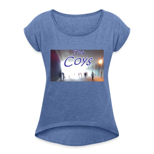 The Coys - Women's T-Shirt with rolled up sleeves
