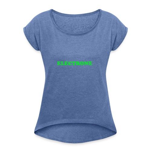 Classic ELECTRONE T SHIRT - Vrouwen T-shirt met opgerolde mouwen