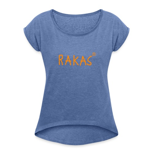 Rakas -MESSED UP - Naisten T-paita, jossa rullatut hihat
