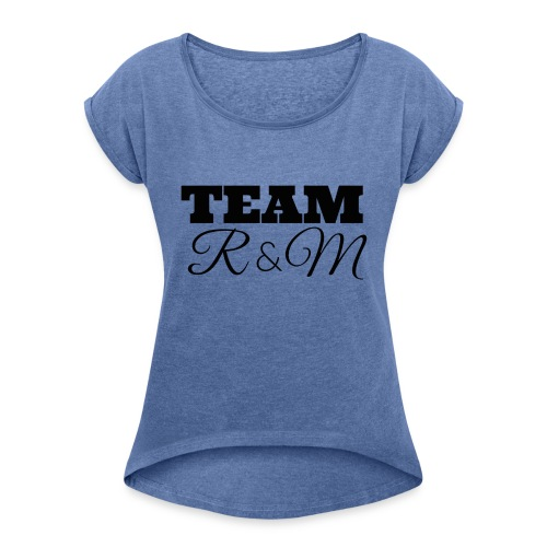 Snapback team r&m - Women's T-Shirt with rolled up sleeves