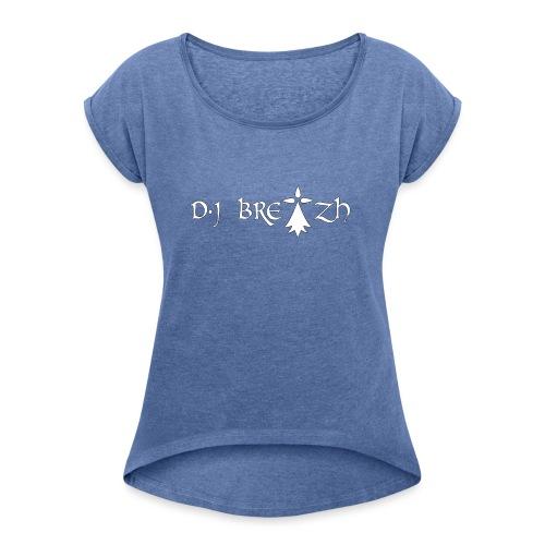 DJ BREIZH - T-shirt à manches retroussées Femme