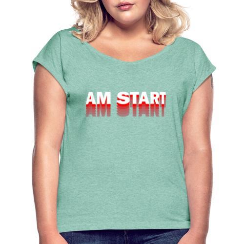 am Start - rot weiß faded - Frauen T-Shirt mit gerollten Ärmeln