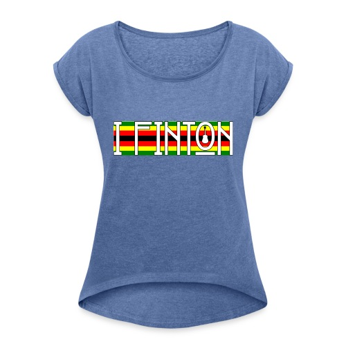 I Finton - ZimFlag - Women's T-Shirt with rolled up sleeves