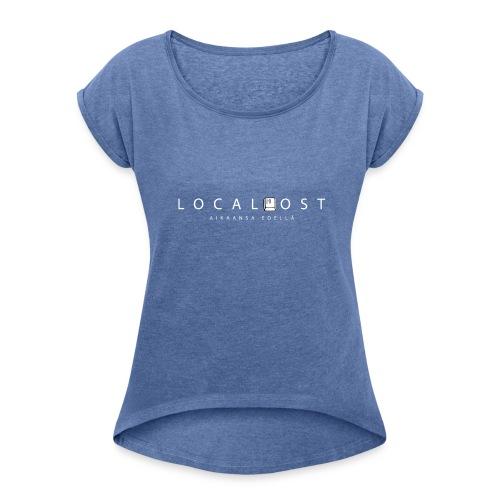 Localhost logo - Naisten T-paita, jossa rullatut hihat