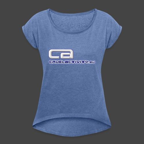 CruelActivity - The Liveact - Logo - Frauen T-Shirt mit gerollten Ärmeln