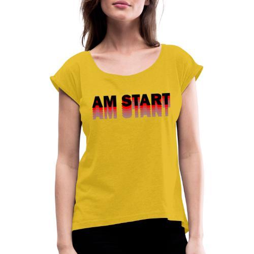 am Start - rot schwarz faded - Frauen T-Shirt mit gerollten Ärmeln