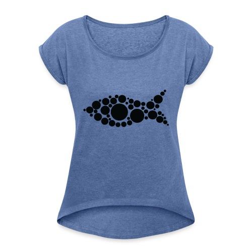 kala - Naisten T-paita, jossa rullatut hihat