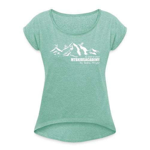 mtb kids academy4 white - Frauen T-Shirt mit gerollten Ärmeln