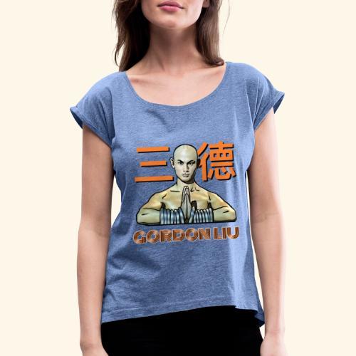 Gordon Liu - San Te Monk (Official) 6 dots - Vrouwen T-shirt met opgerolde mouwen