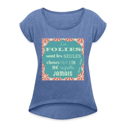 Folies Oscar Wilde - T-shirt à manches retroussées Femme
