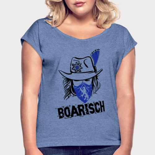 Boarisches Mädl - Frauen T-Shirt mit gerollten Ärmeln