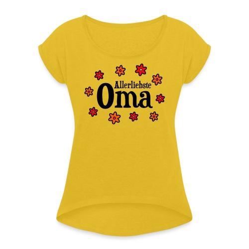 Allerliebste Oma Blumen Geschenk - Frauen T-Shirt mit gerollten Ärmeln