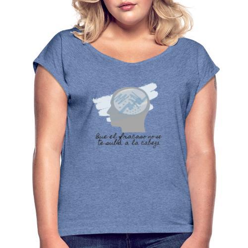 camiseta con mensaje positivo - Camiseta con manga enrollada mujer