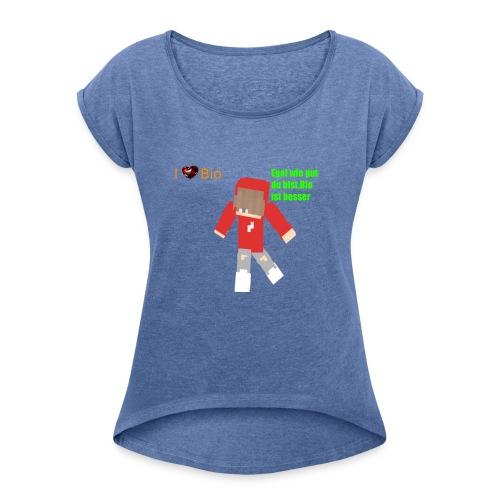 I <3 Bio - Frauen T-Shirt mit gerollten Ärmeln