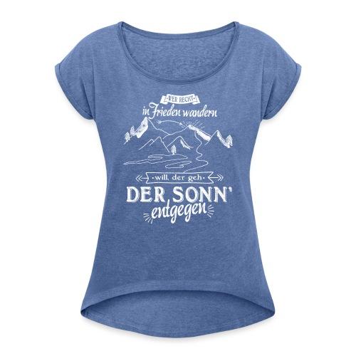 In Frieden wandern - Frauen T-Shirt mit gerollten Ärmeln