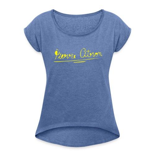 pierrecitron logo - Vrouwen T-shirt met opgerolde mouwen