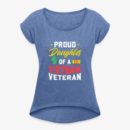 daughter of a vietnam veteran - Frauen T-Shirt mit gerollten Ärmeln