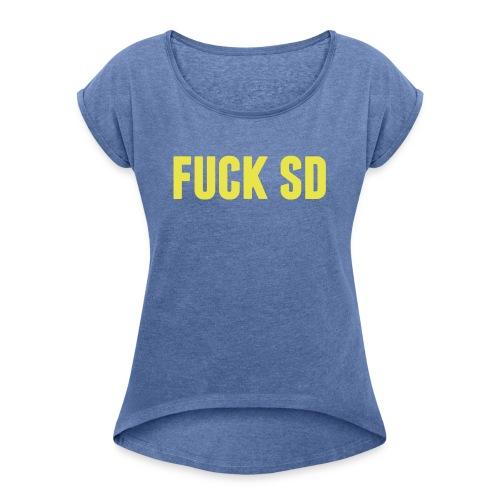 fuck sd - T-shirt med upprullade ärmar dam