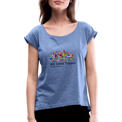 We Love Travel - Camiseta con manga enrollada mujer