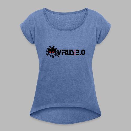 VIRUS 2.0 - T-shirt à manches retroussées Femme