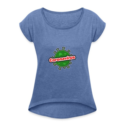 Coronavirus - Camiseta con manga enrollada mujer