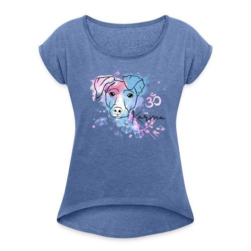 My little Karma - Frauen T-Shirt mit gerollten Ärmeln