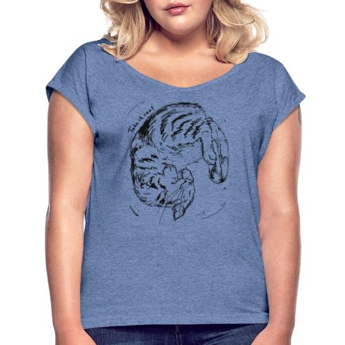 Take it cool BLACK - Women's T-Shirt with rolled up sleeves