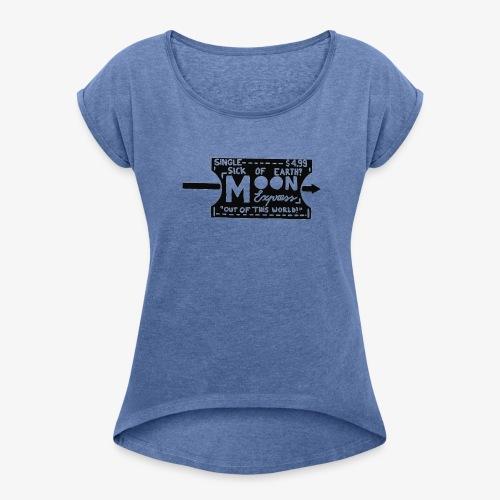 One Way Ticket To The Moon - T-shirt à manches retroussées Femme