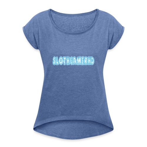 Channel Title - Women's T-Shirt with rolled up sleeves