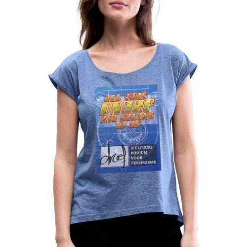 All Your Droef Are Belong To Us - Vrouwen T-shirt met opgerolde mouwen