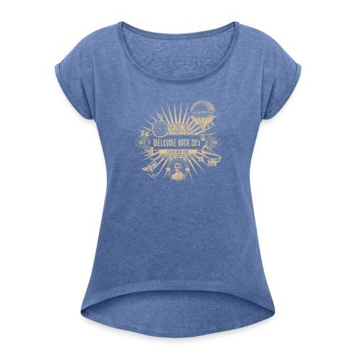 Welcome Back 20's - Frauen T-Shirt mit gerollten Ärmeln