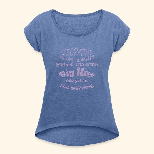 SleepyTime in soft pink - Vrouwen T-shirt met opgerolde mouwen