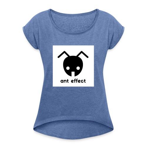 ant effect logo - Frauen T-Shirt mit gerollten Ärmeln