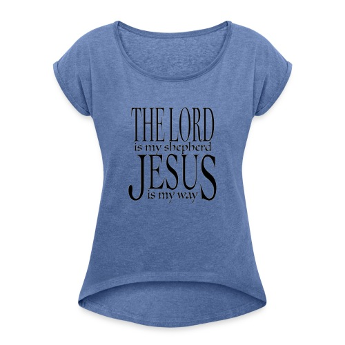 The Lord is my shepherd - T-shirt med upprullade ärmar dam