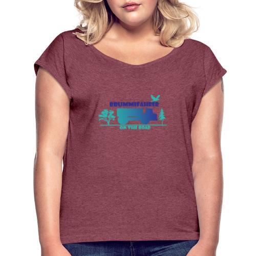 On the Road - Frauen T-Shirt mit gerollten Ärmeln