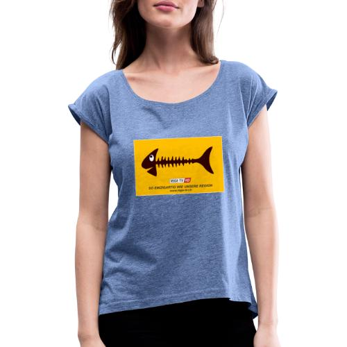 REGA-TV: Fisch - Frauen T-Shirt mit gerollten Ärmeln