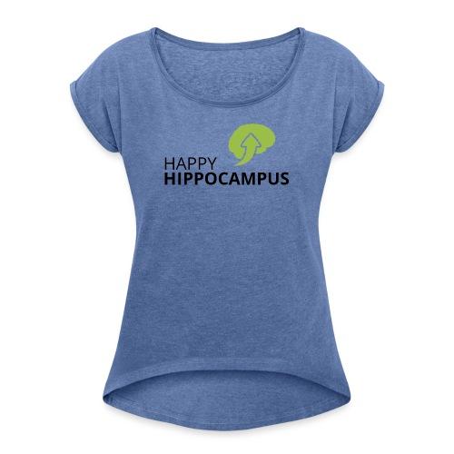 HappyHippocampus - Frauen T-Shirt mit gerollten Ärmeln