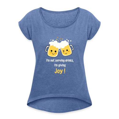 Giving Joy - Women's T-Shirt with rolled up sleeves