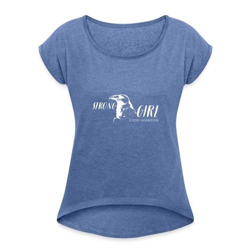 Strong Girl Endo-Warrior - Frauen T-Shirt mit gerollten Ärmeln