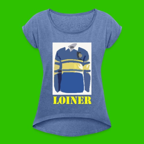 Leeds Loiner (Amber) - Women's T-Shirt with rolled up sleeves