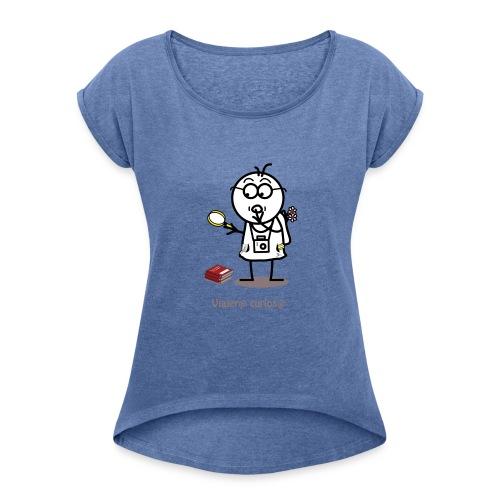 Viajero curioso - Camiseta con manga enrollada mujer