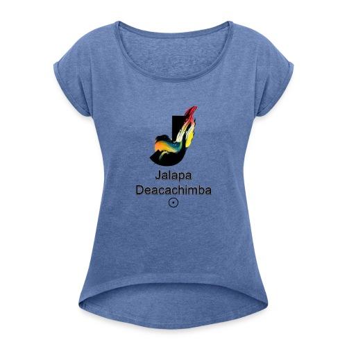 Jalapa Deacachimba - Camiseta con manga enrollada mujer