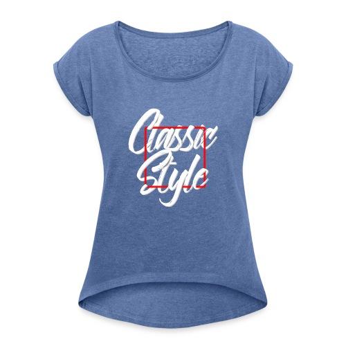 Classic style B - Camiseta con manga enrollada mujer
