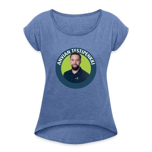 Tatu muki - Naisten T-paita, jossa rullatut hihat