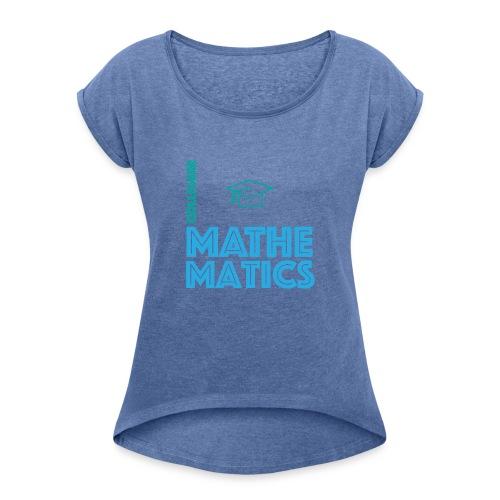 Colligere Math - T-skjorte med rulleermer for kvinner