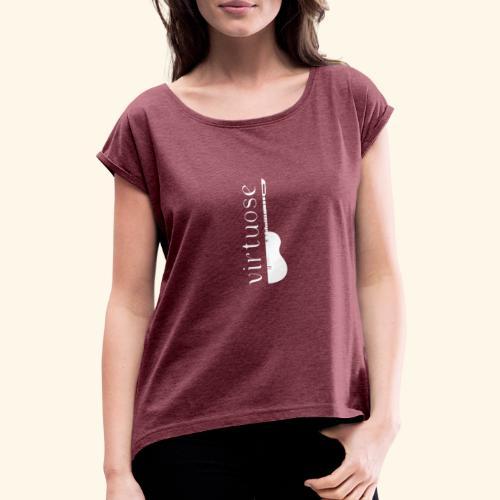 Guitare virtuose - T-shirt à manches retroussées Femme