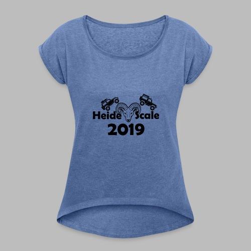 HeideScale 2019 - Frauen T-Shirt mit gerollten Ärmeln