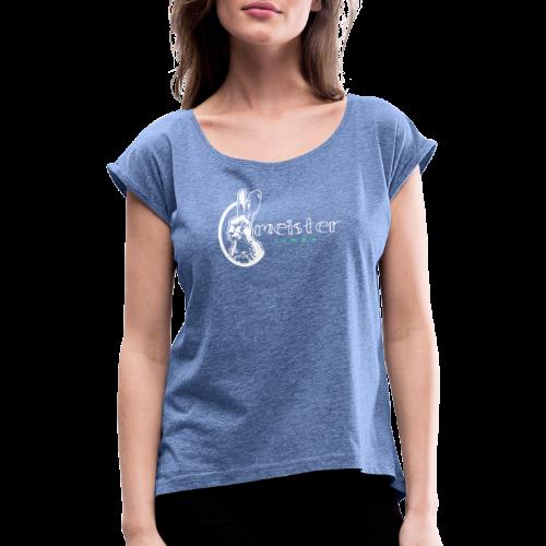 meister lampe - Frauen T-Shirt mit gerollten Ärmeln